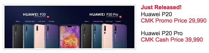 Huawei P20 and Huawei P20 Pro lowest price at CMK Cellphones on Revu Philippines